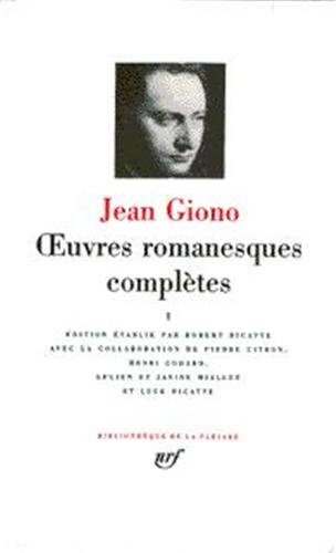 Giono : Oeuvres romanesques complètes, tome 1