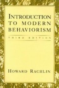 Introduction to Modern Behaviorism by Howard Rachlin (1990-12-01)