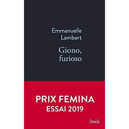 Giono, furioso - Prix Femina Essai 2019