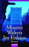 Im Eishaus - Minette Walters