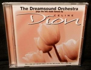 the-dreamsound-orchestra-plays-the-hits-made-famous-by-celine-dion-uk-import