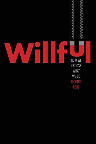 Willful - How We Choose What We Do