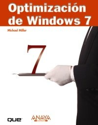 Optimización de Windows 7 (Títulos Especiales) por Michael Miller