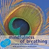 Mindfulness of Breathing 2 CD set - Managing pain, ilness and stress with mindfulness...