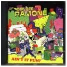 Ain't It Fun by Dee Dee Ramone