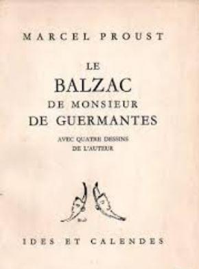 Marcel Proust. Le Balzac de Monsieur de Guermantes, avec 4 dessins de l'auteur. Introduction par Bernard de Fallois