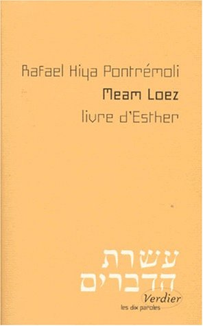 Meam Loez : Livre d'Esther par Rafael Hiya-Pontremoli