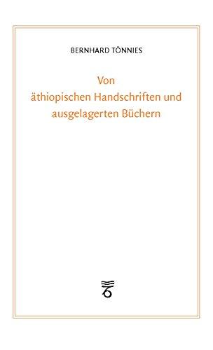 Von äthiopischen Handschriften und ausgelagerten Büchern: Die Auslagerung der Frankfurter Bibliotheken im Zweiten Weltkrieg und die Sammlung Rüppell: ... (Frankfurter Bibliotheksschriften, Band 18)