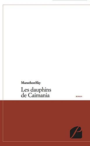 Les dauphins de Caimania