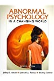 Abnormal Psychology in a Changing World with Mypsychlab and Pearson Etext