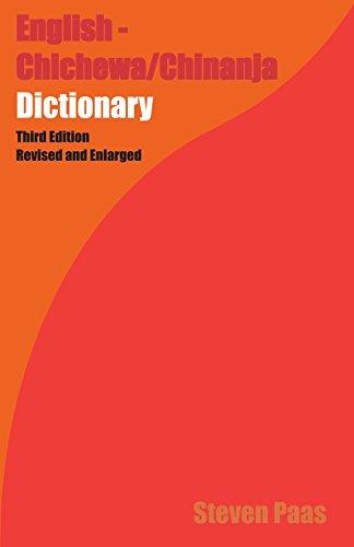 English - Chichewa/Chinyanja Dictionary 3rd Ed.
