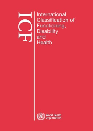 International classification of functioning, disability and health: ICF (Large print format for the visually impaired)