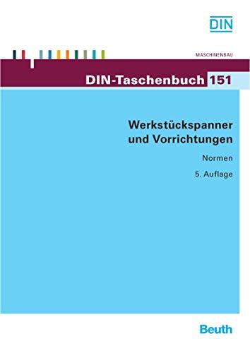 Vorrichtung Werkzeug (Werkstückspanner und Vorrichtungen (DIN-Taschenbuch))