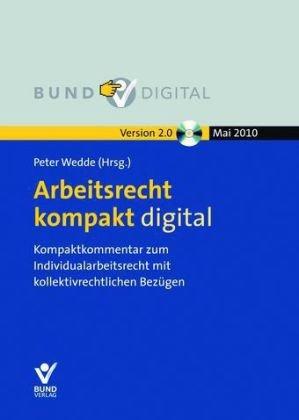 Arbeitsrecht kompakt digital, CD-ROMIndividualarbeitsrecht mit kollektivrechtlichen Bezügen