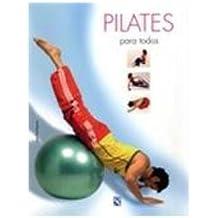 Pilates para Todos/ Pilates for Everyone