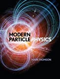 Cover of: Modern Particle Physics by Mark Thomson (2015-07-06) | Mark Thomson