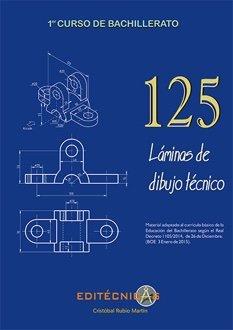 125 láminas de dibujo técnico, 1 bachillerato