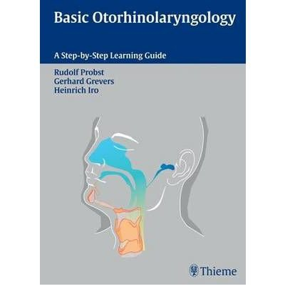 basic-otorhinolaryngology-a-step-by-step-learning-guide-author-rudolf-probst-published-on-september-2005