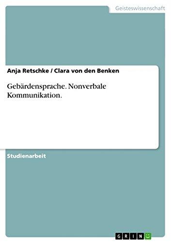 Gebärdensprache. Nonverbale Kommunikation. Deutsche Gebärdensprache