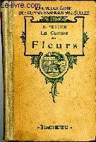 La culture des fleurs par Vergier B.