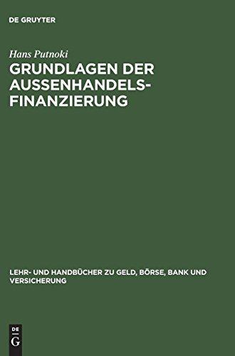 Grundlagen der Außenhandelsfinanzierung (Lehr- und Handbücher zu Geld, Börse, Bank und Versicherung)