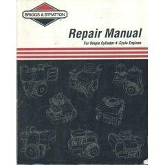 Repair Manual for Single Cylinder 4 Cycle Engines Part No 270962 1/95 (Stratton Manual Repair)