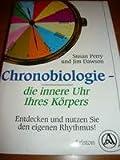 Chronobiologie, die innere Uhr Ihres Körpers. Entdecken und nutzen Sie den eigenen Rhythmus