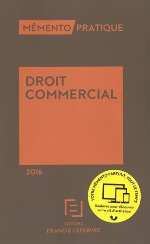 MEMENTO DROIT COMMERCIAL 2016