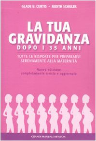 la-gravidanza-dopo-i-35-anni-tutte-le-risposte-per-prepararsi-serenamente-alla-maternita