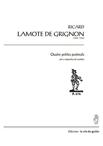 Quatre petites pastorals: per a orquestra (Catalan Edition) por Ricard Lamonte