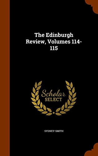 The Edinburgh Review, Volumes 114-115