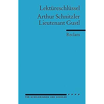 Lieutenant (Leutnant) Gustl. Lektüreschlüssel für Schüler