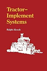 [(Tractor-Implement Systems)] [By (author) Ralph Alcock] published on (March, 2012)
