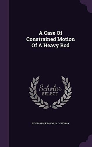 A Case Of Constrained Motion Of A Heavy Rod