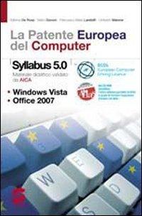 La patente europea del computer. Con Syllabus-Laboratorio. Per le Scuole superiori. Con CD-ROM