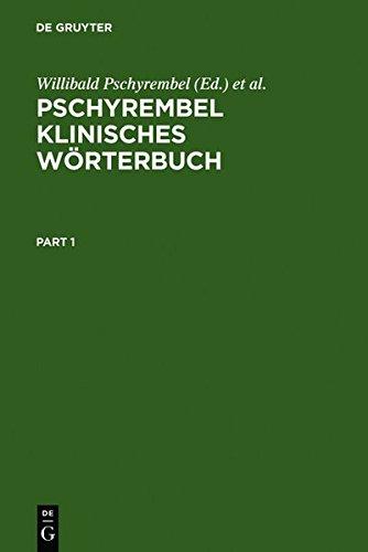 Pschyrembel klinisches Wörterbuch: Mit klinischen Syndromen und Nomina Anatomica