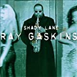 Songtexte von Ray Gaskins - Shady Lane
