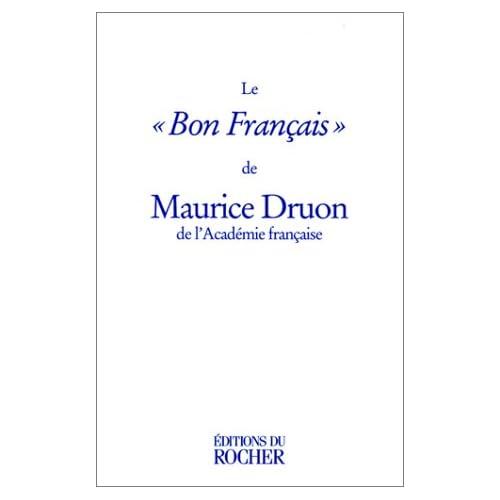 Le « Bon Français »