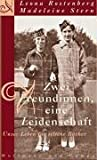 Zwei Freundinnen, eine Leidenschaft: Unser Leben für seltene Bücher von Leona Rostenberg