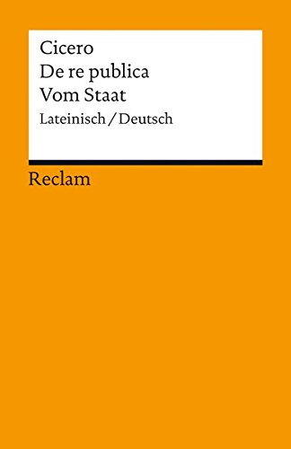 De re publica/Vom Staat: Lateinisch/Deutsch (Reclams Universal-Bibliothek)