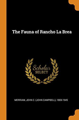 The Fauna of Rancho La Brea (Rancho La Brea)