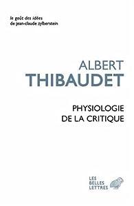 Physiologie de la critique par Albert Thibaudet