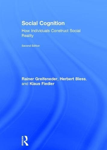 Social Cognition: How Individuals Construct Social Reality (Social Psychology: A Modular Course (Hardcover))