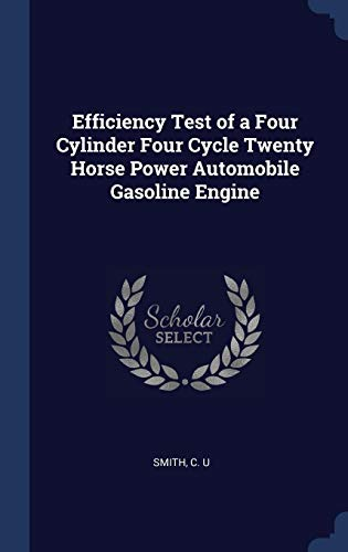 Efficiency Test of a Four Cylinder Four