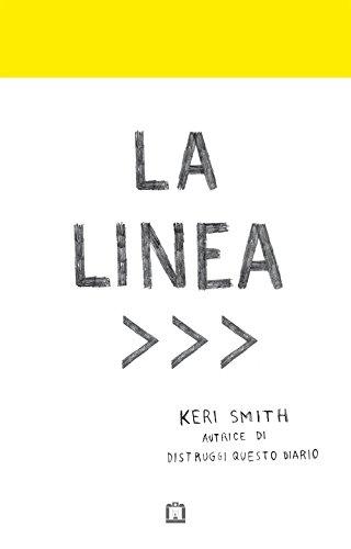 La linea. Ediz. illustrata