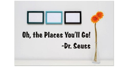 Aufkleber-VINYL Wandtattoo: Oh, the Places You 'll Go.-Dr. Seuss Zitat Home Wohnzimmer Schlafzimmer Decor-22Farben erhältlich Größe: 20,3x 50,8cm