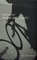 Who is Jesse Flood? by Malachy Doyle (2002-07-08)