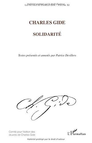 Les oeuvres de Charles Gide, volume 11 : Solidarité