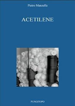 acetilene italian edition ebook pietro manzella amazon. Black Bedroom Furniture Sets. Home Design Ideas