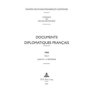 Documents Diplomatiques Francais, 1968: 2 Juillet - 31 Decembre